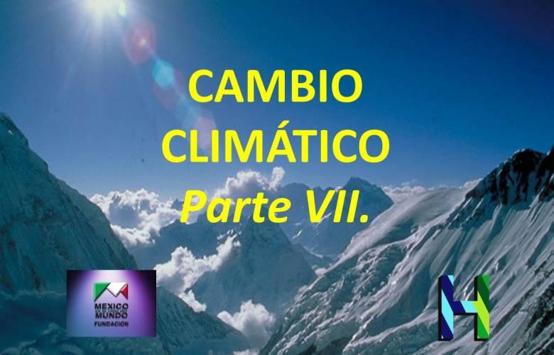 PLAN MAESTRO SOBRE EL CAMBIO CLIMÁTICO. Parte VII.