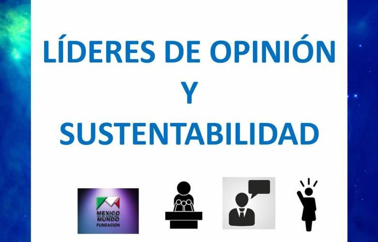 LIDERES DE OPINION Y SUSTENTABILIDAD.