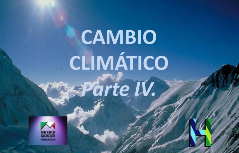 PLAN MAESTRO SOBRE EL CAMBIO CLIMÁTICO. Parte IV.