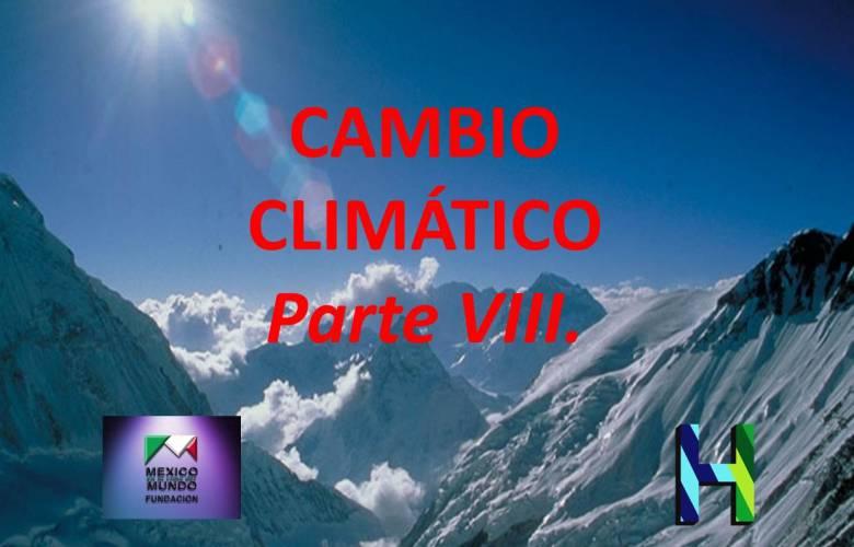 PLAN MAESTRO SOBRE EL CAMBIO CLIMÁTICO. Parte VIII.